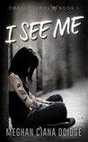 I See Me (Oracle #1)