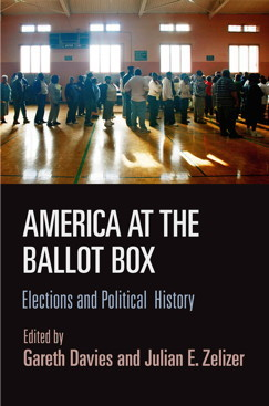 America at the Ballot Box: Elections and Political History 978-0812247190 EPUB MOBI