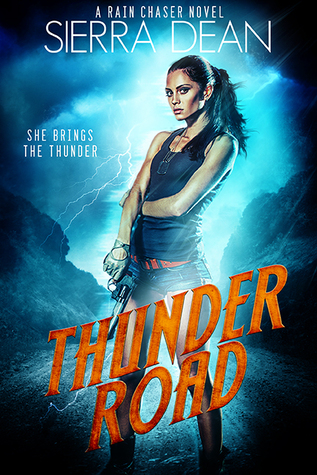 Review: Thunder Road by Sierra Dean (@sierradean)