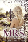Becoming Mrs. Benedict (Becoming Her, #3)