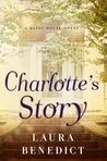 Charlotte's Story (Bliss House Novels)