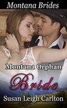 Montana Orphan Bride: The Doctor's Bargain Bride (Montana Brides #3)