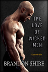 The Love of Wicked Men - S01E06
