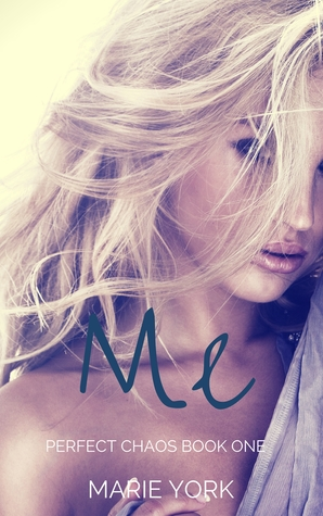 Me (Perfect Chaos, #1)