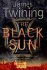 The Black Sun (Tom Kirk, #2)