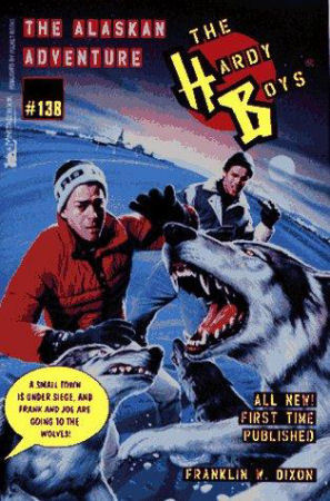The Alaskan Adventure (Hardy Boys, #138)