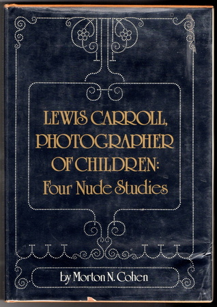Lewis Carroll, Photographer of Children: Four Nude Studies