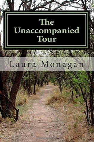 The Unaccompanied Tour
