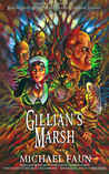 Gillian's Marsh (first edition / out of print)