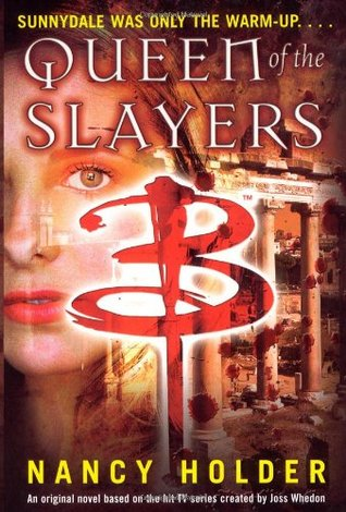 Queen of the Slayers by Nancy Holder