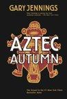 Aztec Autumn (Aztec, #2)