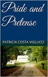 Pride and Pretense