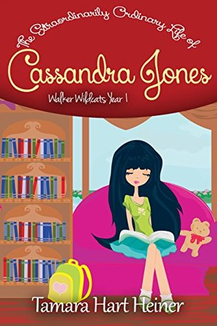 The Extraordinarily Ordinary Life of Cassandra Jones: Walker Wildcats Year 1: Episode 1: The New Girl