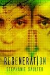 Regeneration (®Evolution, #3)