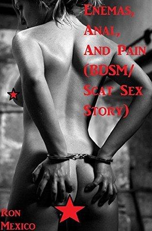 Enemas, Anal, And Pain
