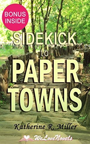 Paper Towns: by John Green -- Sidekick