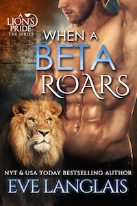 When a Beta Roars (A Lions Pride, #2)
