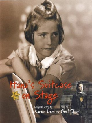 Hana's Suitcase on Stage by Karen Levin
