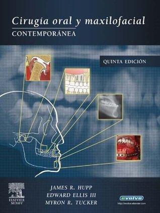Ciruga Oral Y Maxilofacial Contempornea By James R Hupp 1