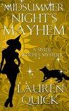 Midsummer Night's Mayhem (Sister Witches Mystery, #3)