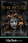 The Bone Artists by Madeleine Roux