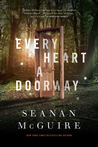 Every Heart a Doorway (Wayward Children, #1) cover