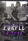 Purple Rain (Rain, #2)