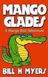 Mango Glades (Mango Bob #4)
