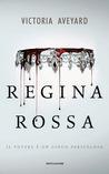 Regina Rossa by Victoria Aveyard