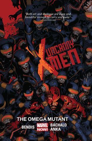 Uncanny X-Men, Vol. 5: The Omega Mutant