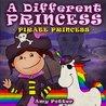 Pirate Princess (A Different Princess)