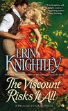 The Viscount Risks It All (Prelude to a Kiss, #4)