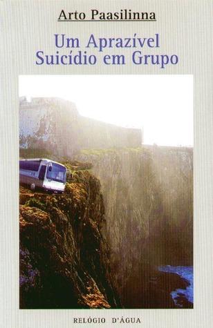 Um Aprazível Suicídio em Grupo