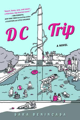 D.C. Trip by Sara Benincasa
