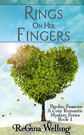 Rings On Her Fingers (Psychic Seasons #1)