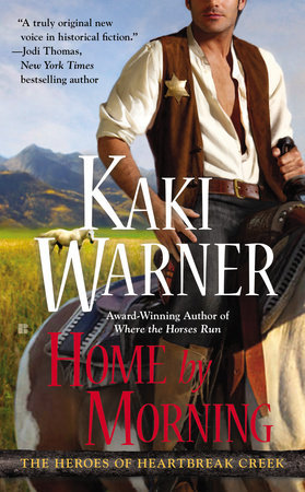 Home by Morning (Heroes of Heartbreak Creek, #3)