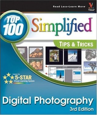 Digital Photography: Simplified - Tips & Tricks
