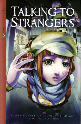 Talking to Strangers by Fehed Said