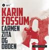Carmen Zita og døden by Karin Fossum
