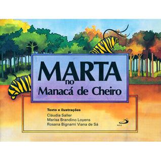 Marta no Manacá de Cheiro