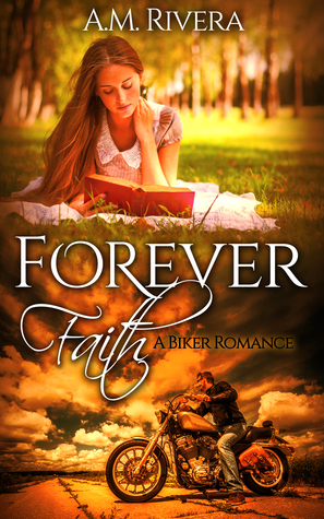 Forever Faith by A.M. Rivera