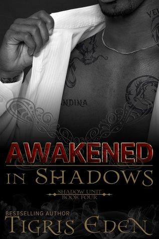 Awakened in Shadows by Tigris Eden