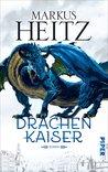 Drachenkaiser (Drachen, #2)
