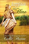 Anyplace But Here (Oklahoma Lovers #4)