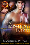 The Impatient Lord (Dragon Lords, #8)
