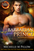 Barbarian Prince (Dragon Lords, #1)