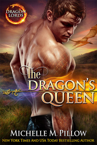 The Dragon's Queen (Dragon Lords, #9) by Michelle M. Pillow