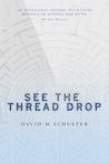 See the Thread Drop