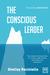 The Conscious Leader: Nine ...