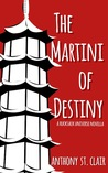 The Martini of Destiny (Rucksack Universe)